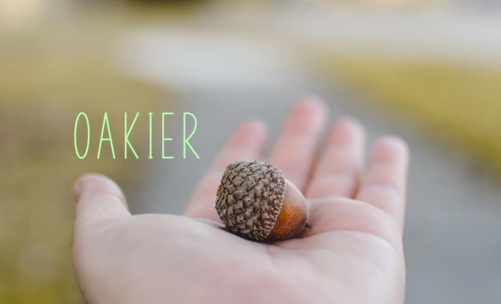 oakier