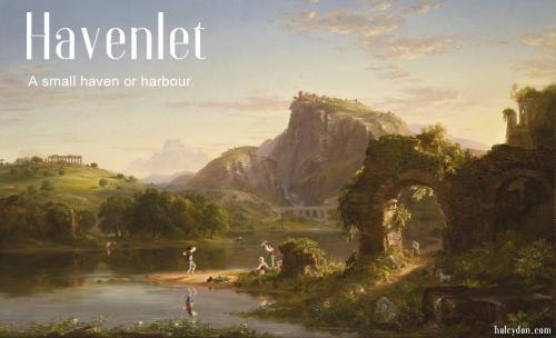 havenlet definition:  A small haven or harbour. Thomas Cole: L'Allegro